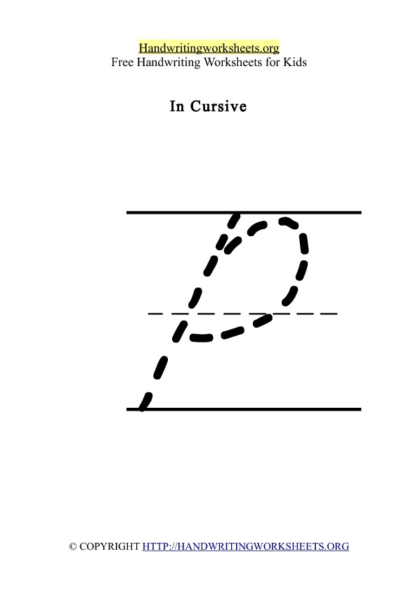 Handwriting Worksheet Letter P Cursive